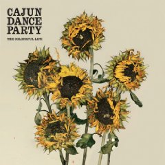 Cajun Dance Party  「The Colourful Life 」
