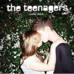 The Teenagers 「Reality Check」