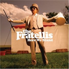 The Fratellis 「Here We Stand 」