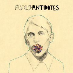 Foals 「Antidotes」