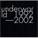 underworld1992-2002