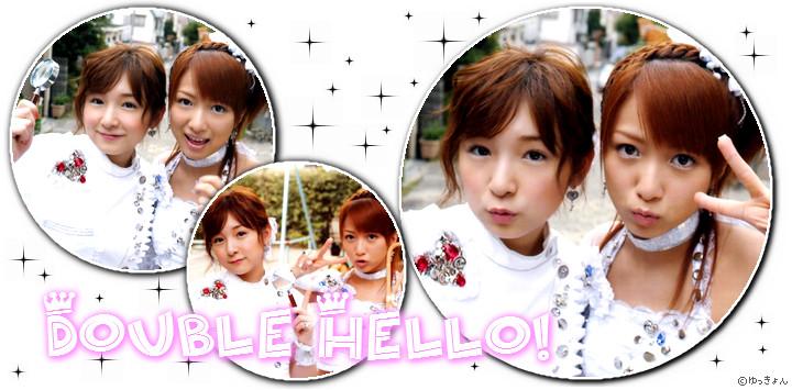 Double Hello!