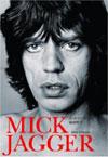 ミック・ジャガーの成功哲学 セックス、ビジネス&ロックンロール