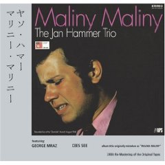 Maliny Maliny / The Jan Hammer Trio