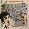 It's Not Killing Me / Michael Bloomfield