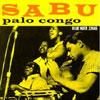 Palo Congo / Sabu