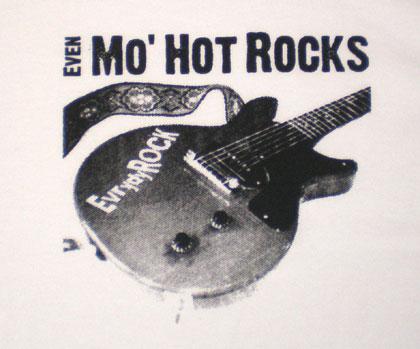 ロックTシャツ Even Mo' Hot Rocks