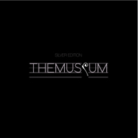 THE MUSIUM SILVER EDITION