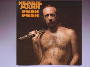 【Push Push / Herbie Mann】