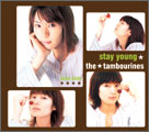 stay young / the★tambourines