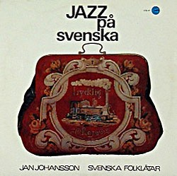 jazz_Johansson Jan-Jazz pa svenska