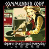 Dopers, Drunks and Everyday Losers / Commander Cody