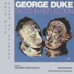 Faces in Reflection / George Duke