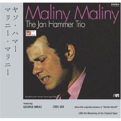 Maliny Maliny / The Jan Hammer Trio