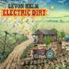 Electric Dirt / Levon Helm