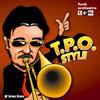 T.P.O. STYLE /funk orchestra T.P.O.