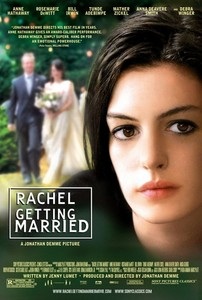 ON AIR#1305 レイチェルの結婚(2008 アメリカ 112分 8/18 飯田橋 ギンレイホール)